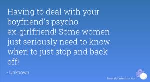 Psycho Ex Girlfriend Quotes Psycho ex-girlfriend!