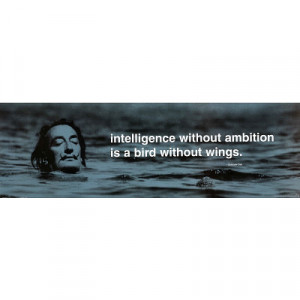 Salvador Dali Intelligence Without Ambition Quote Art Print Poster ...