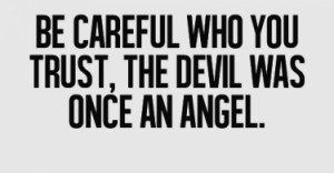 be-careful-who-you-trust-life-love-quotes-sayings-pictures-375x195.png