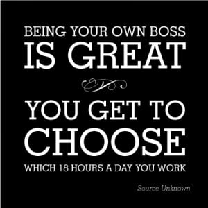 Working 24 hours 7 days a week {business owner} .personal.