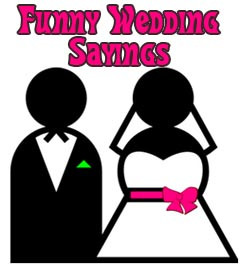 event for the wedding couple. Funny wedding wishes and sayings ...