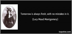 More Lucy Maud Montgomery Quotes