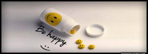 sayings-be-happy-smile-smiley-face-happy-pill-pills-be-happy-facebook ...