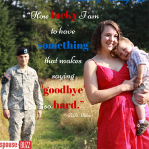 Of all the military family quotes out there, this is my favorite.