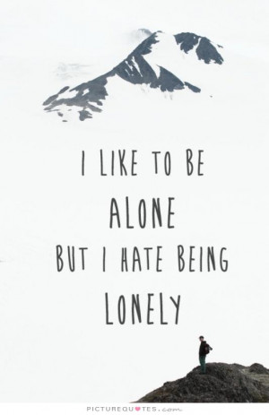 Good Quotes About Being Alone