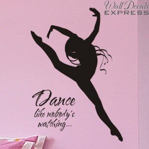 girls bedroom wall decal dance like nobodys watching with dancer