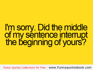 am Sorry if i Interpret – Funny Quotes