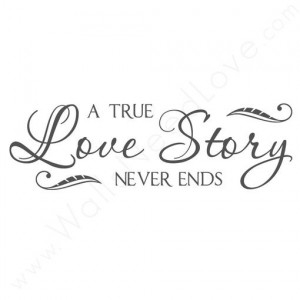 True Love Story Never Ends.