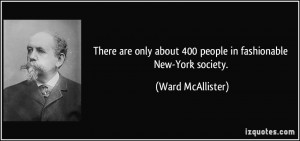 More Ward McAllister Quotes