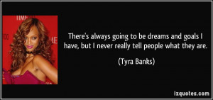 More Tyra Banks Quotes