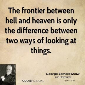 and hell quotes heaven heaven and hell quotes quotes friendship quotes ...