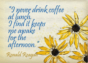 very funny quote from Ronald Reagan