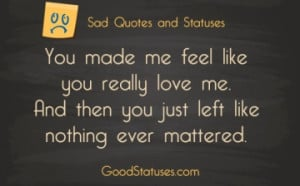 Sad statuses and quotes