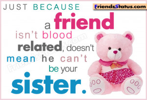 Just because a friend Nice status about friends