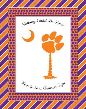 ... Finer Things, Clemson Football, Things Clemson, Clemson Tigers Quotes