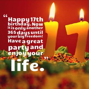 Happy 17th Birthday Quotes 17th birthday quotes.