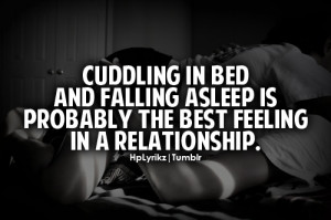 Cuddling in bed and falling asleep is probably the best feeling in a ...
