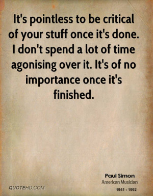 paul-simon-paul-simon-its-pointless-to-be-critical-of-your-stuff-once ...