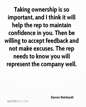 ... Willing To Accept Feedback And Not Make Excuses… - Darren Reinhardt