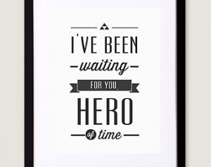 Hero of Time - 8x10, 11x17 typograp hy print, inspirational quote ...