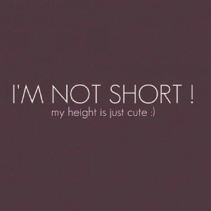 cute, height, quote, short