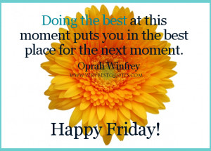 Positive Friday Quotes. QuotesGram
