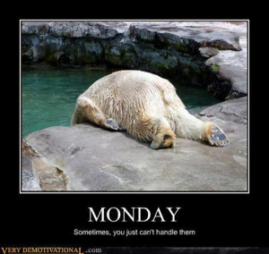 tagged with funny i hate monday pictures 22 pics funny pictures