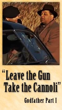 Leave the Gun. Take the Cannoli www.waterfront-properties.com