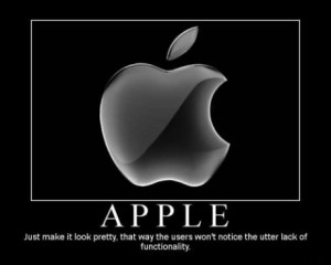 Truly, in this regard, Apple is showing itself to be a very inflexible ...