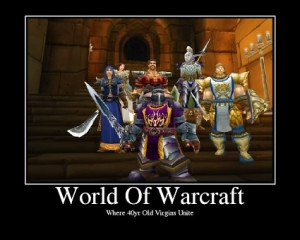 World of Warcraft - Motivational Poster