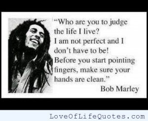 Bob Marley quote on judging other peoples lives
