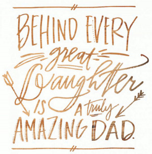 amazing father daughter quotes