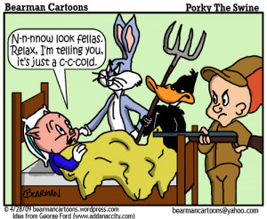 28 09 Bearman Cartoon Porky Pig Swine Flu