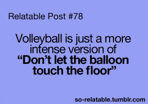 funny lol true volleyball funny graphics relatable balloon