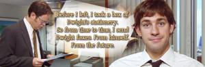 Jim Halpert Quotes About Love Future dwight by littlemcbeast