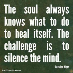Silence the mind…
