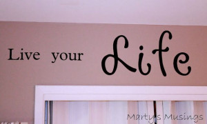 Scrapbook Room Quote: Live Your Life to be a Story Worth Telling from ...