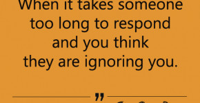 to someone Funny Quotes about challenge of life When someone Ignoring ...