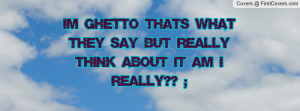 Related Pictures ghetto facebook covers cool facebook covers quotes ...