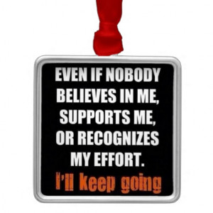Motivational Quotes: Believe In Me! Square Metal Christmas Ornament