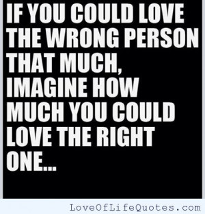 Loving the right person