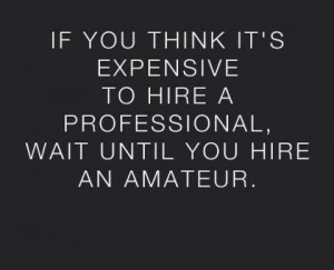 quotes_work_If you think it's expensive