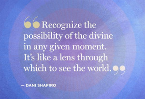 Dani Shapiro Offers 4 Spiritually-Soothing Quotes - OWNers - @Helen ...
