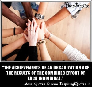 The achievements of an Organization are the result of the combined ...