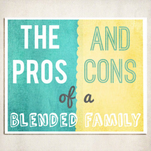 The Pros and Cons of a Blended Family