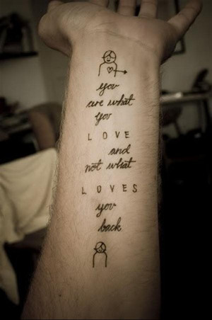 tattoo-quotes-you are what you love
