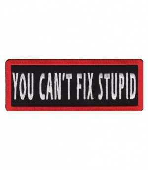 ... PatchStop Patches You Can't Fix Stupid Patch, Funny Sayings Patches