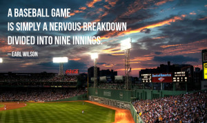 motivational baseball quote 3 a baseball game is simply a nervous ...