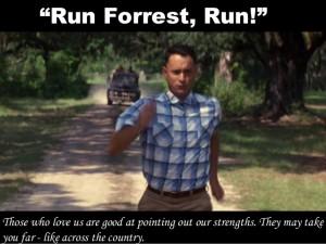run forrest run run forrest run