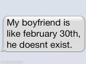 Jealous Boyfriend Quotes My boyfriend is like february